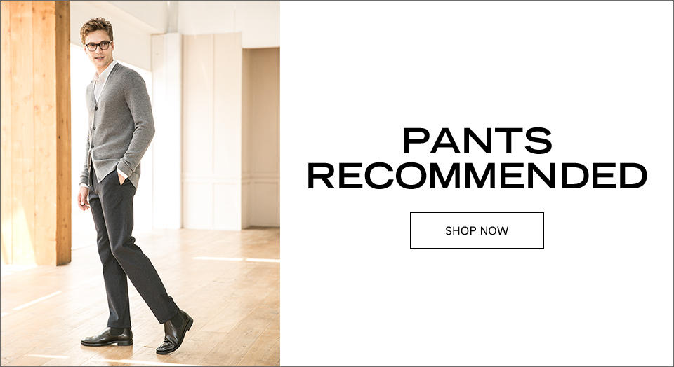 PANTS RECOMMENDED