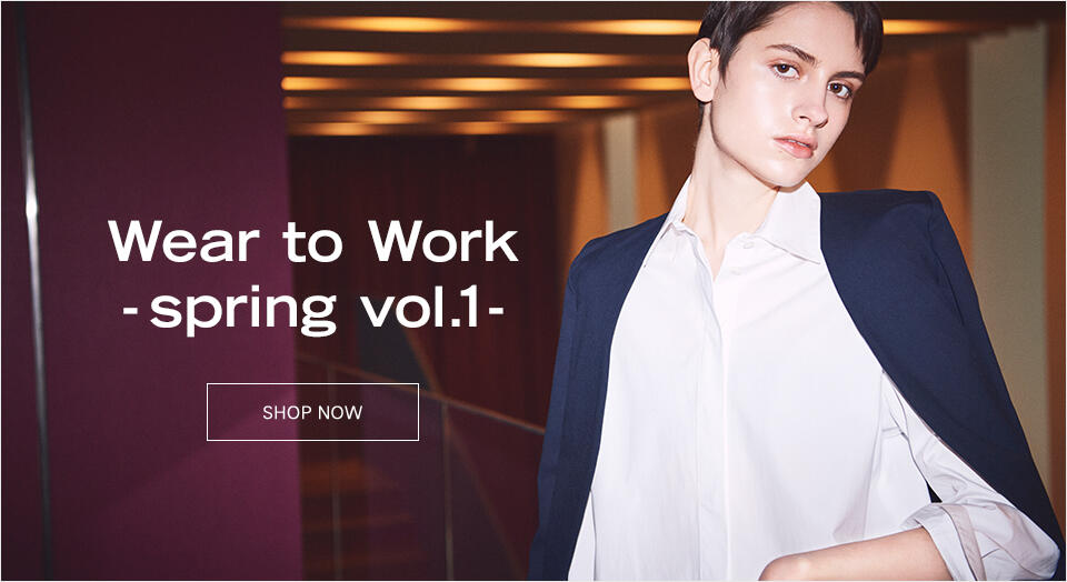 Wear to Work -spring vol.1-