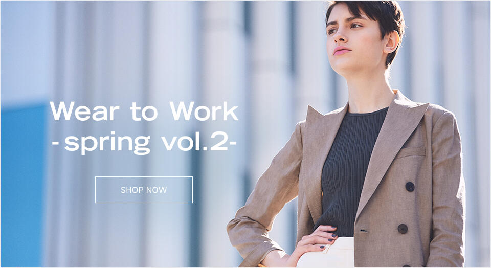 Wear to Work -spring vol.2-
